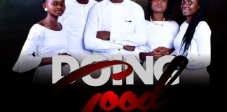 Download: Prince Peter Young - Doing Good Ft God's Love Music Crew