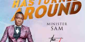 Download: Minister Sam - Everything Has Turned Around