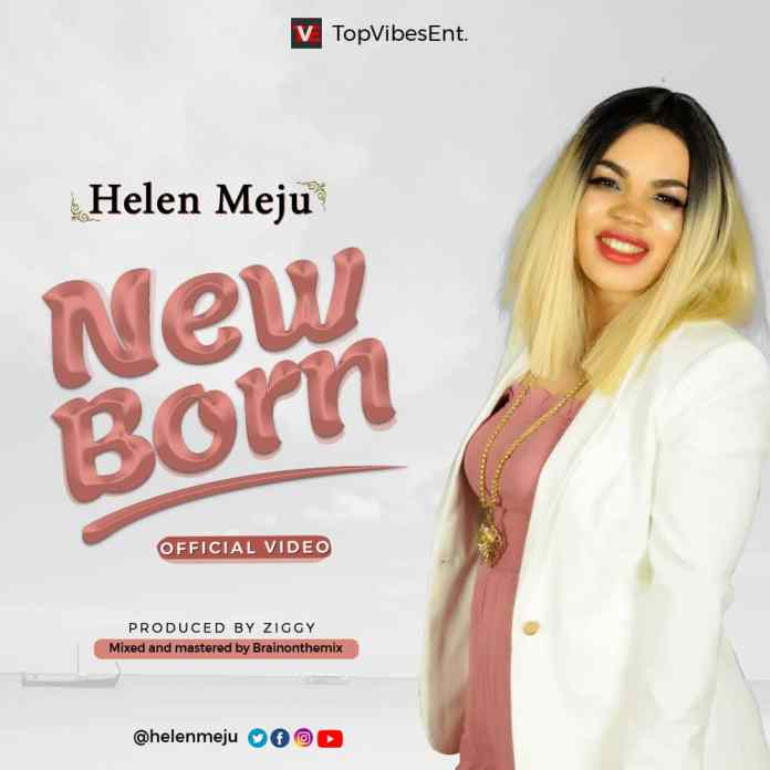 MUSIC + VIDEO: Helen Meju - New Born