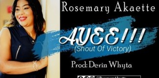 Download: Rosemary Akaette - Ayee
