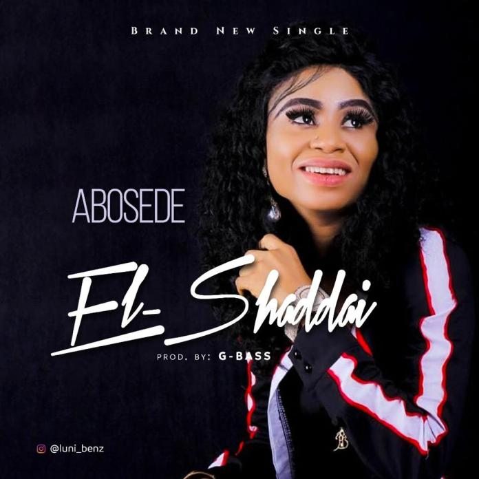 Download: Abosede - El-Shaddai