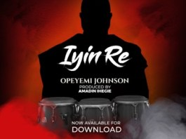 Download: Opeyemi Johnson - Iyin Re