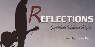 Download: Jephthah IdahosaAigbe - Reflections