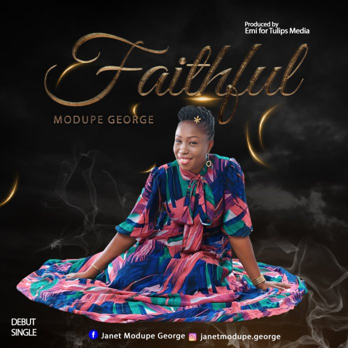 Download: Modupe George - Faithful