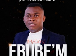 Download: Ned Dickson - Ebube'm