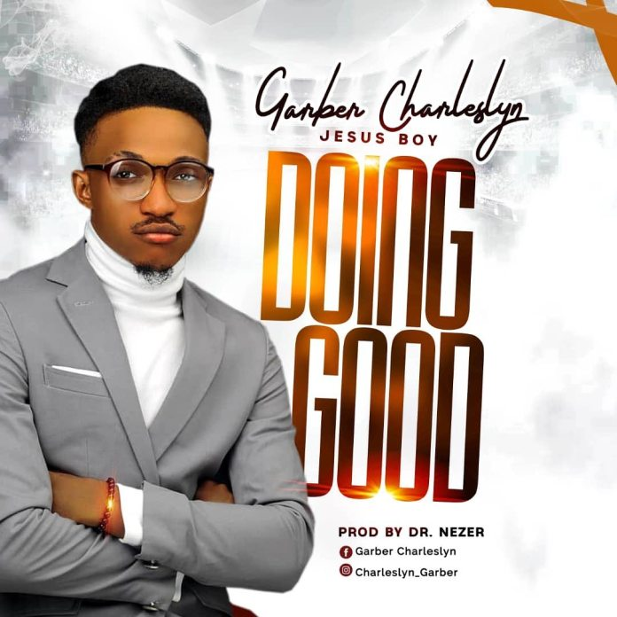 Download: Garber Charleslyn - Doing Good
