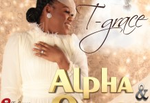 Download: T-Grace - Alpha and Omega
