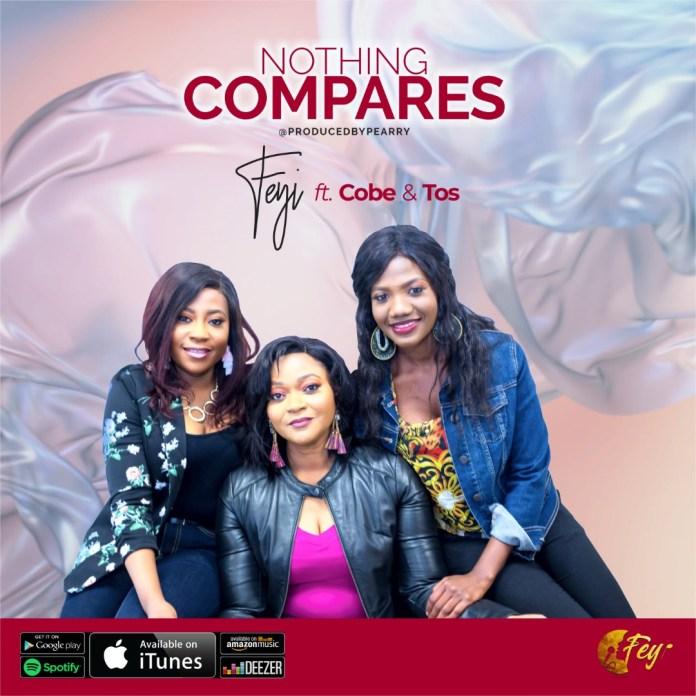 Feyi || Nothing Compares || Praizenation.com