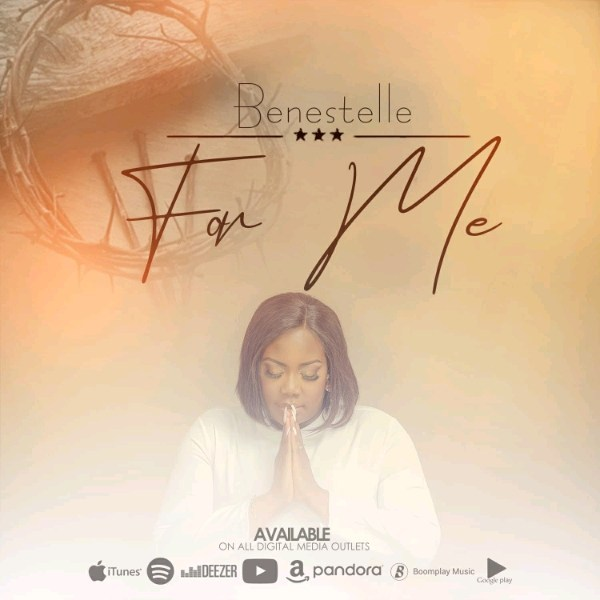For-Me-Benestelle || Praizenation.com
