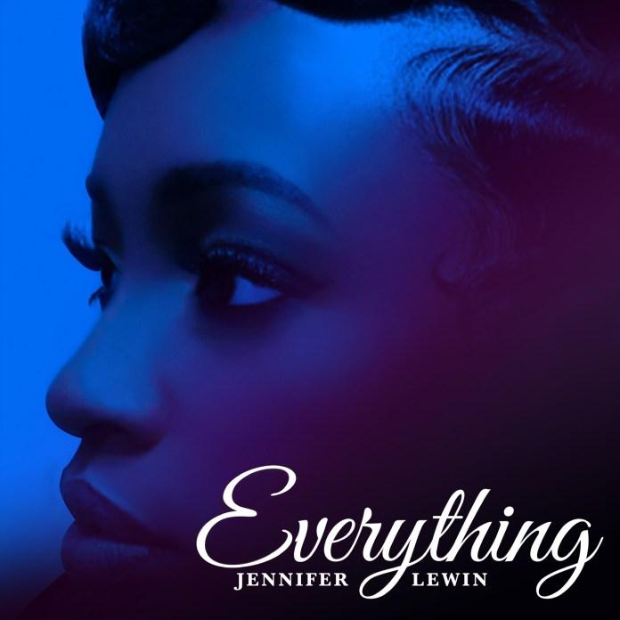 Everything || Jennifer Lewin || Praizenation.com