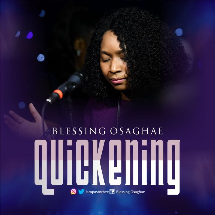 Quickening (Live) || Blessing Osaghae || Praizenation.com