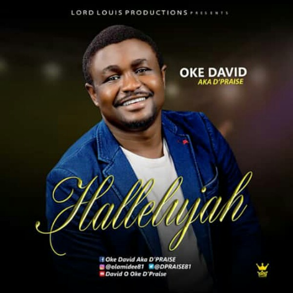 HALLELUJAH || Oke David aka DPraise || Praizenation.com