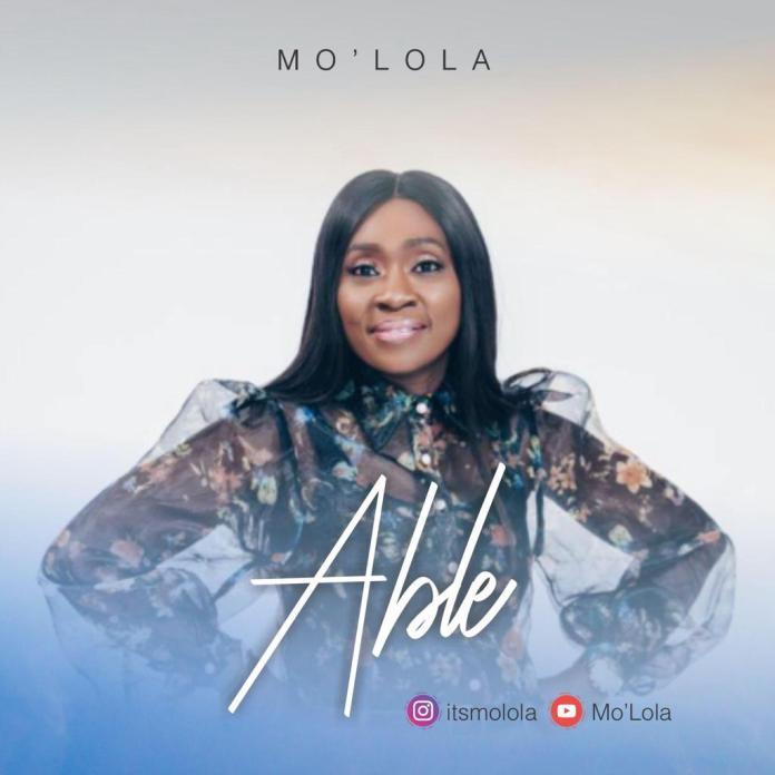 MoLola ||Able || Praizenation.com