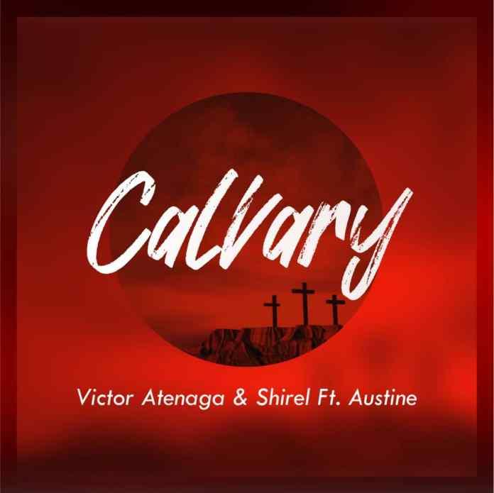 Victor Atenaga and Shirel || Calvary || Praizenation.com