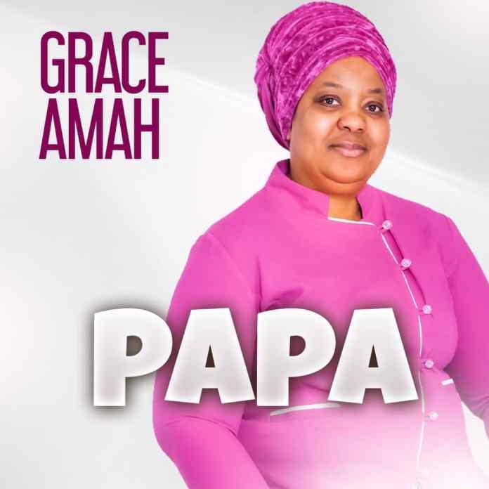Grace Amah || Papa || Praizenation.com.mp3