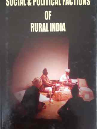 social and political factions of rural india