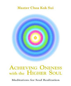 Achieving Oneness with the Higher Soul
