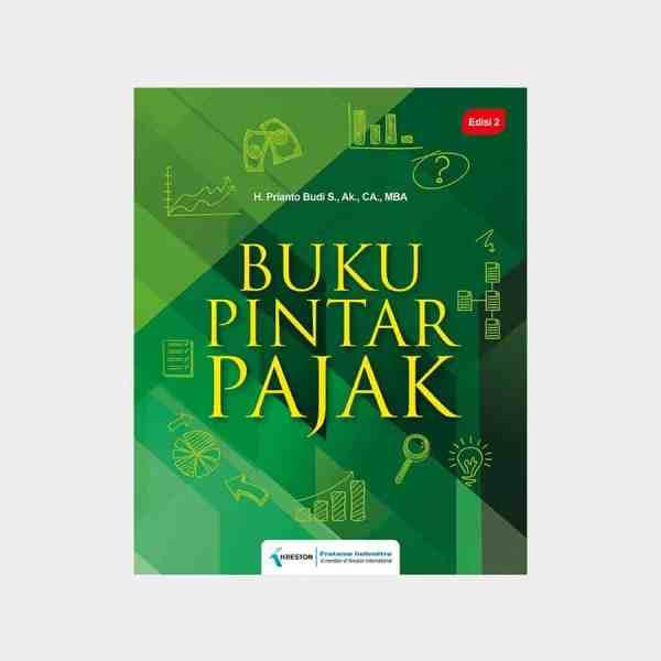 Buku Pintar Pajak - Edisi 2 Prianto Budi S.