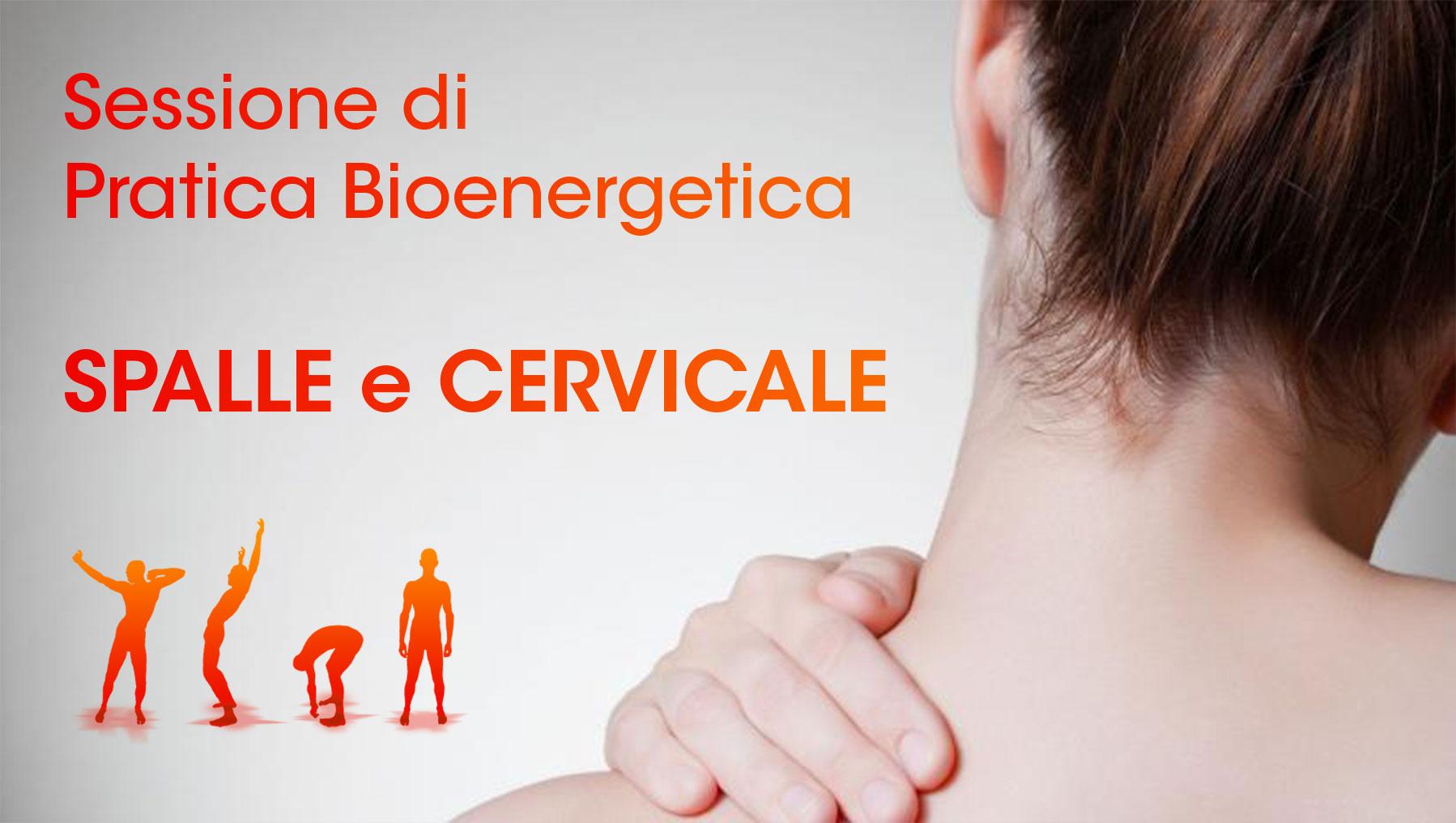 Bioenergetica per spalle e cervicale - Pratica bioenergetica