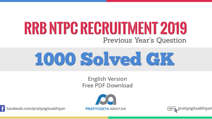 RRB NTPC Previous Year's Question 1000+ GK PDF
