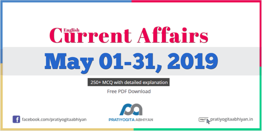 Current Affairs PDF Download: May 2019