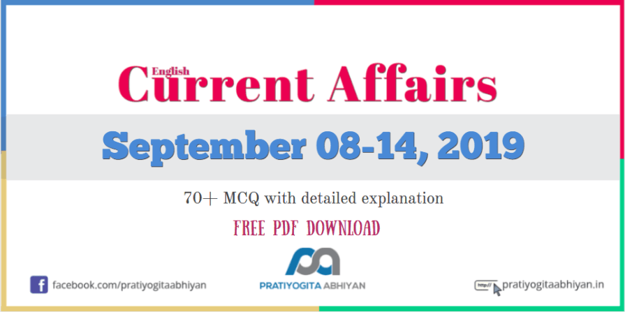Current Affairs GK MCQ: 8-14 September 2019