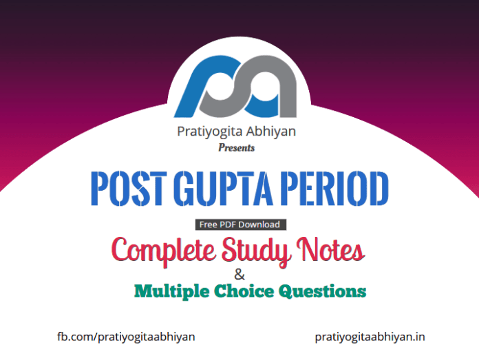 Post Gupta Period (Notes+MCQ) PDF Download