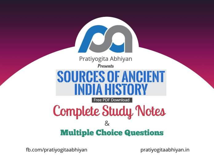 Sources of Ancient Indian History (Notes+MCQ) PDF