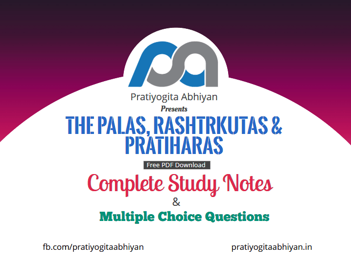The Palas, Rashtrkutas & Pratiharas (Notes+MCQ) PDF Download (pratiyogitaabhiyan.in)