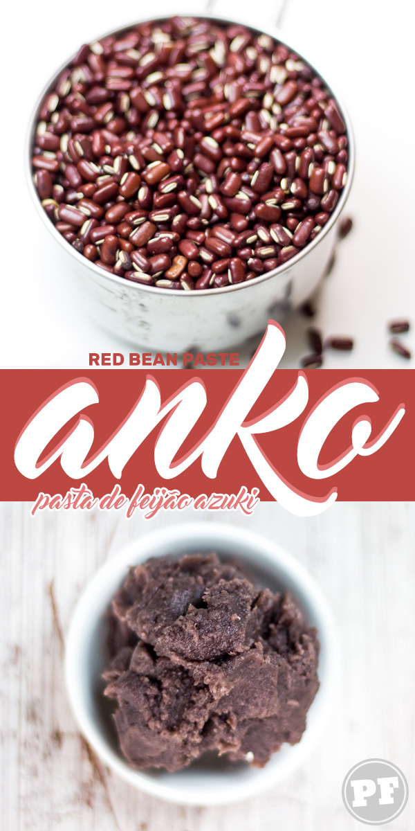 ANKO: Pasta de Feijão Azuki por PratoFundo.com
