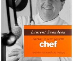 Cartas a Um Jovem Chef por Laurent Suaudeau