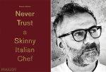 Nunca Confie Num Chef Italiano Magro de Massimo Bottura via PratoFundo.com