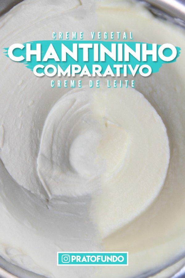 Pin Image: Comparativo: Chantininho de Creme Vegetal e Creme de Leite