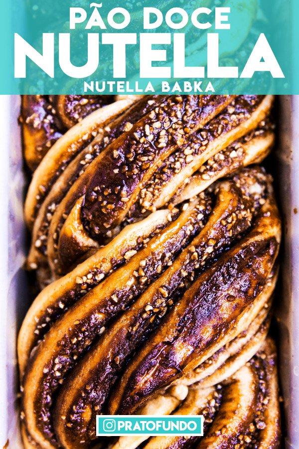 Pão Doce de Nutella e Chocolate por PratoFundo.com