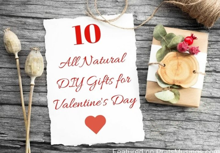 10 All Natural DIY Gifts for Valentine's Day