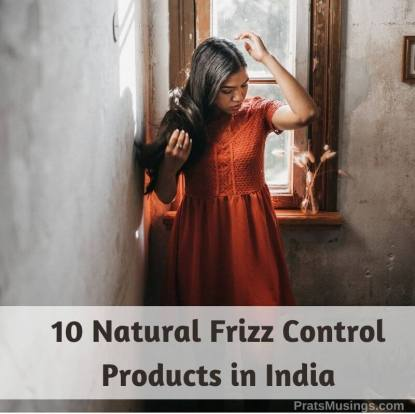 Natural Frizz Control Products in India