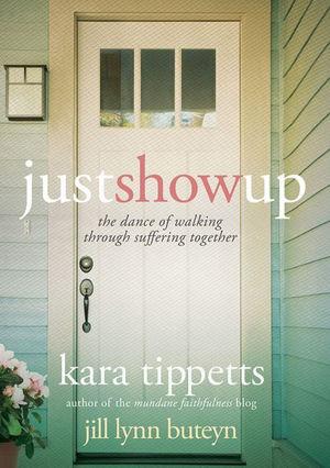 just show up kara tippetts