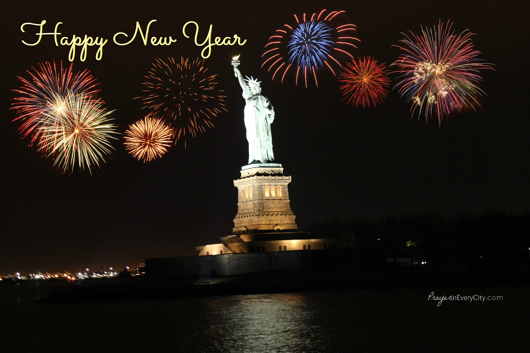 Happy New Year     Prayer In Every City happy new year america