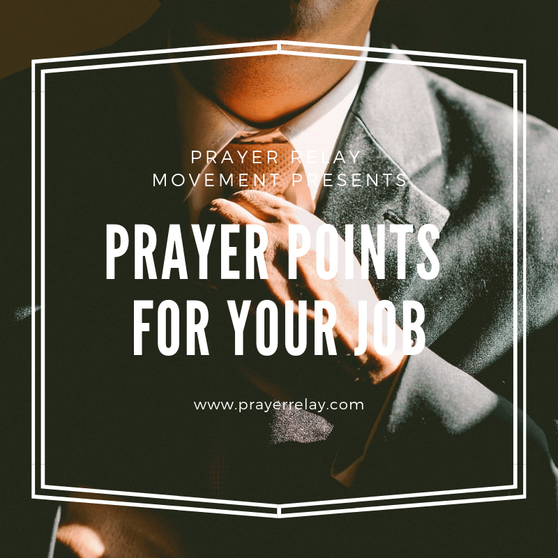 PRAYER POINTS FOR YOUR JOB