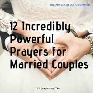 12 Incredibly Powerful Prayers for Married Couples