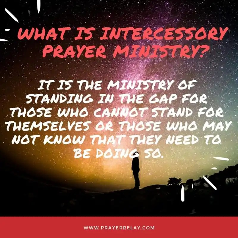 WHAT IS INTERCESSORY PRAYER MINISTRY?