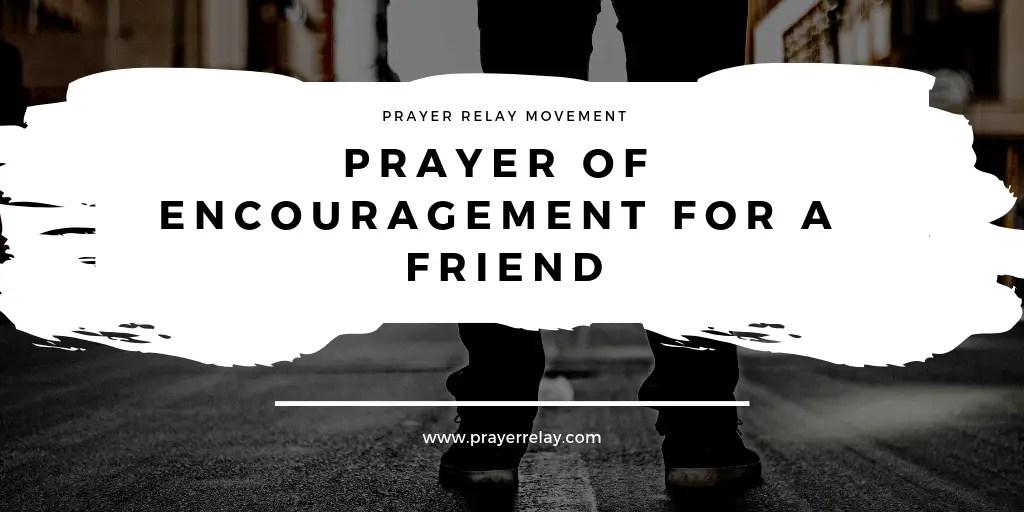 Prayer of Encouragement for a Friend 1