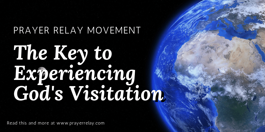 The Key to Experiencing God's Visitation