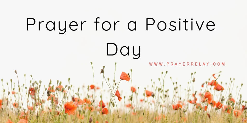 Prayer for a Positive Day