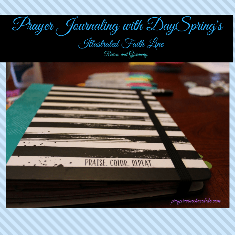 Prayer Journaling with DaySpring's Illustrated Faith Line [Review and Giveaway]