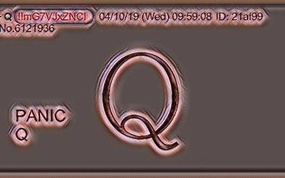 Qanon April 11 – Panic