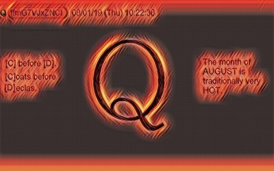 Qanon August 1 – August is a Hot Month