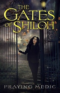the gates of shiloh praying medic