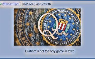 Qanon June 21, 2020 – Durham Is Not the Only Game In Town