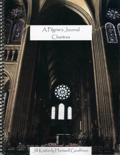 A Pilgrim Journal: Chartres